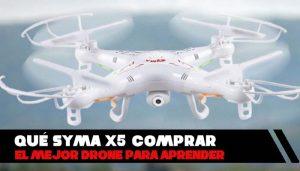 SYMA X5: el mejor drone para aprender ¿Qué versión comprar?