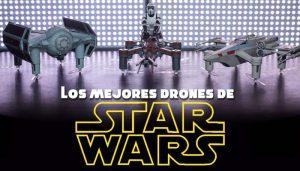 Los mejores drones de Star Wars