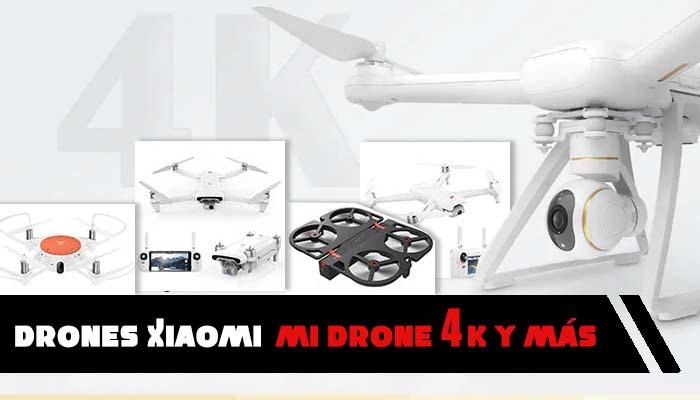 0d841f73dca Drones Xiaomi Mi Drone 4K, MITU, Fimi y iDol. >>¡ELIGE BIEN!<<