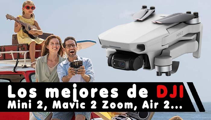 Los mejores drones de DJI